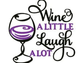 Wine a Little Embroidery Design - Instant Download