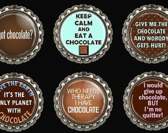 Chocolate Quotes Fridge Kitchen Magnets Office Scrapbooking Bottle Caps Set of 6