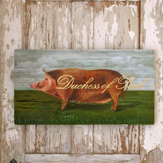 Pig painting on reclaimed rustic solid wood duchess of Pork