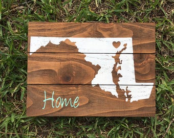 Maryland sign home is where the heart is home sign home decor state sign housewarming gift home gift realtor gift home state new home