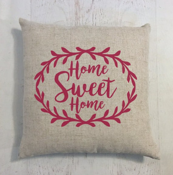 Home Sweet Home Pillow Gift for New House Custom Colors Available