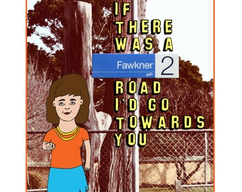 Melbourne Card - If There Was A Fawkner Road I'd Go Towards You