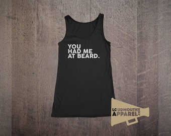 You Had Me At Beard Womens Vest Tank Top Bearded