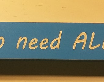 Yes-I really do need all these cats, 18 inch shelf sitter, wooden sign