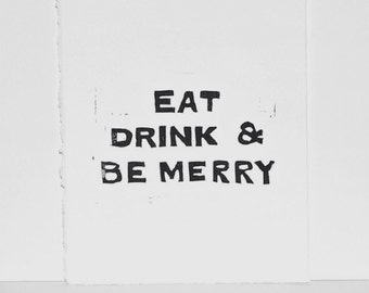 Eat Drink and Be Merry Holiday House Rules PRINT Black Linocut 8x10