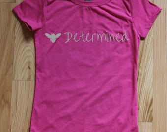 Bee Determined Women's and Girl's t-shirt