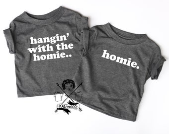 Just hangin with the homie, sibling announcement, sibling set, homie, toddler tshirt, trendy, kids clothing, twin shirts, matching shirts