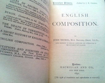 "1891 Antique Hardcover Book ""English Composition"" by John Nichol"