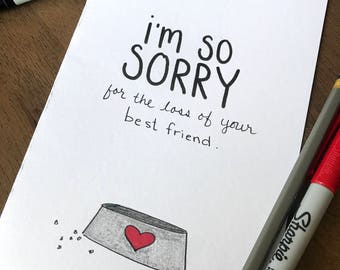 Sorry For The Loss Of Your Best Friend - Pet Loss - Animal Death - grief - condolences - im sorry - rainbow bridge - 5x7 card handmade
