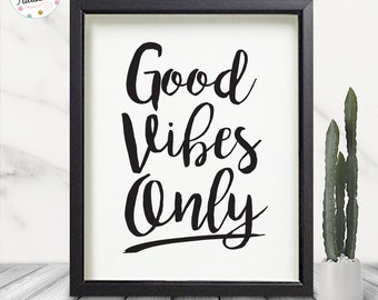Good Vibes Only Printable Art - INSTANT DOWNLOAD!