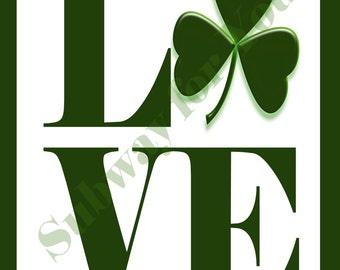 St. Patrick's Day Love Print, St. Patty's home decor, irish decor