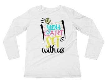 Mean Girls Volleyball Team Spirit Cant Set With Us Longsleeve