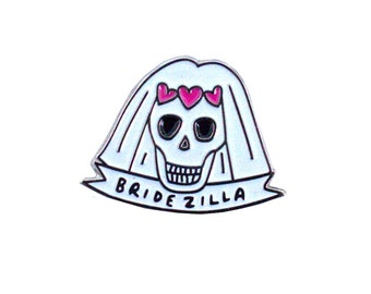Bridezilla Enamel Pin
