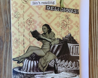 Card for Friend. Bookclub Card. Anytime card. Isn't Reading Delicious?