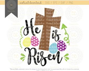 He is Risen SVG, Easter SVG, Jesus svg, svg eps, dxf, png file, Silhouette, Cricut