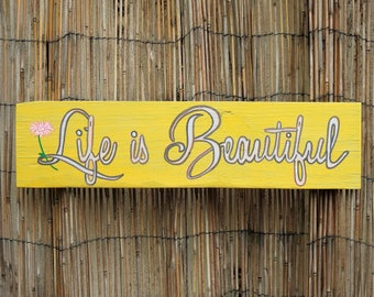 Life Is Beautiful - daisy flower wood pallet sign