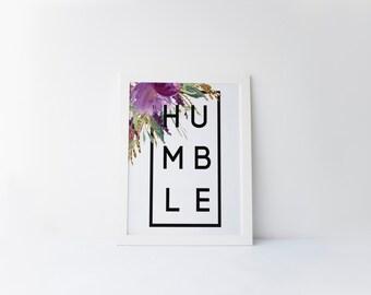 "PRINTABLE Art ""Humble"" Typography Art Purple Floral Art Stay Humble Print Purple Floral Print Floral Art Floral Print Floral Quote"