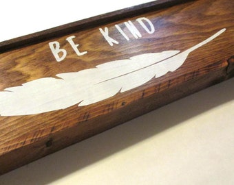 Be Kind wooden farmhouse style sign  Ready to ship wooden nursery room sign.  Baby shower gift.  New baby gift.