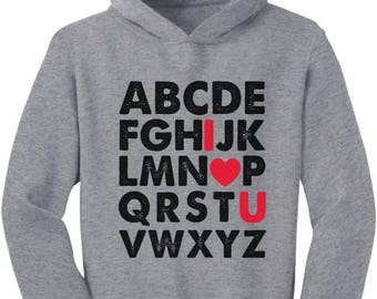 Valentine's Day Gift Alphabet ABC I Love You Toddler Hoodie