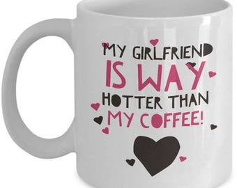 Funny Girlfriend Coffee Mug - White 11oz Ceramic Cute Girlfriend Mug - Girlfriend Gift Mug For Birthday Christmas Or Valentines Day