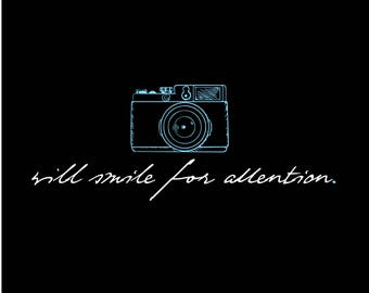 Will smile for attention (Camera) (Print)