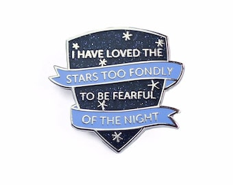 Astronomer's Motto Enamel Pin - Motto Lapel Pin, Stars Too Fondly // Hard Enamel Pin, Cloisonné, Glitter Pin Badge