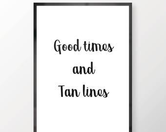 Good Times And Tan Lines Wall Print - Wall Art, Bedroom Print, Minimalist Print, Personal Print, Home Decor