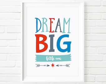 "Printable Art ""DREAM BIG little one"" poster, nursery room decor, Kid's print, Children's print, Typography print, Boy's print, 8x10"