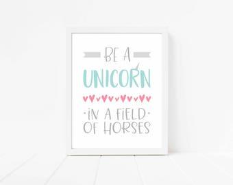 Always Be A Unicorn Print, Unicorn Printable, Unicorn Party Decor, Unicorn Nursery Art, Unicorn Girls Room Decor