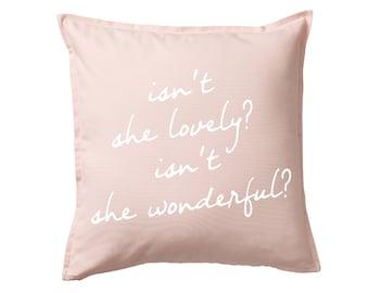 Isn't She Lovely? Pillow Cover - Multiple Colors - Kid Room, Girl's Room, Home Decor, Pillowcase, Cushion Cover, Gift for Her