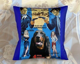 Black and Tan Coonhound Art Pillow Case Throw Pillow - 4 For Texas Movie Poster  Perfect DOG LOVER Gift for Her Gift for Him