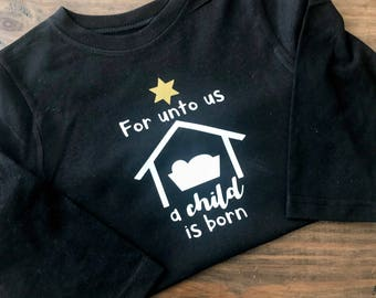 For Unto Us A Child is Born   Christmas Shirts DIY heat transfer vinyl decal - Save Money! Do it yourself!!