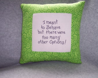 Being naughty pillow