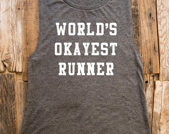 World's Okayest Runner - Women's Flowy Muscle Tank - Fitness, gym, yoga, workout - Made to order