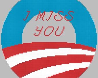 I Miss You Barack Cross Stitch Pattern