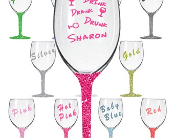 Drink Drank Drunk Glitter Wine Glass Personalised Your Name  11 Glitter colours.