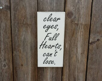 READ SHOP ANNOUNCEMENT Clear Eyes Full Hearts Cant Lose, Football Signs, Football Sign, Friday Night Lights, Football Gifts, Coach Gifts