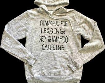 Cute Hoodie- Leggings Dry Shampoo Caffeine