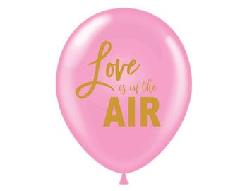 Love Is In The Air Balloons, Bridal Shower Decor, Bachelorette Party Decoration, Bride to Be, Engagement Balloons, Romantic Balloon, Pilot