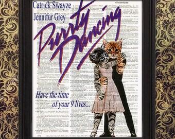 Purrty Dancing Dirty Dancing parody poster - Funny Cat Art, Animal art print, cat art print, movie poster print, dictionary page art print