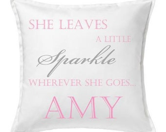 """Personalised Girls Cushions - """"She leave a little sparkle"""""""