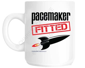 Pacemaker Fitted Novelty Fun Mug CH31