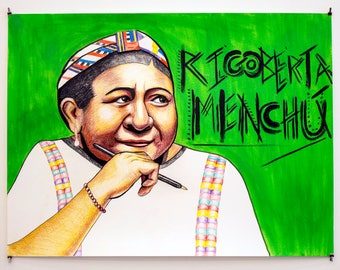 Rigoberta Menchu 24x20 Mixed Media on Paper