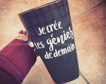"Decal ""Je crée les génies de demain"" to stick on coffee mug, mason jar, thermos"