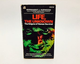 Vintage Occult Book Life, The Unknown by Bernhardt Hurwood 1971 Paperback