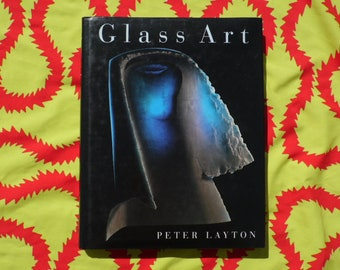 Glass Art book by Peter Layton