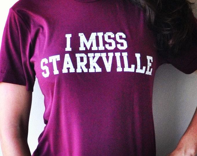 I MISS STARKVILLE