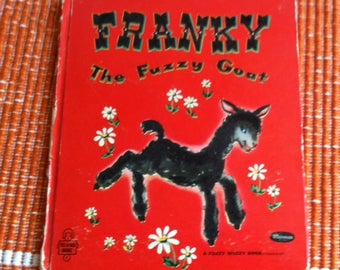 Franky The Fuzzy Goat Vintage Children's Book Adorable Barnyard Illustrations 1950's