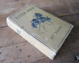 First Edition Ester Ried by Pansy, 1897