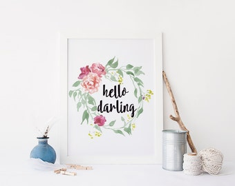 "PRINTABLE Art ""Hello Darling"" Typography Art Print Floral Wreath Art Print Hello Gorgeous Nursery Art Print Nursery Decor Nursery Wall Art"